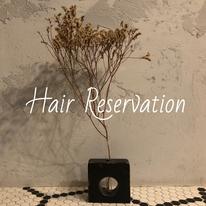 HAIR RESERVATION